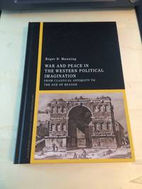 image of War and Peace in the Western Political Tradition: From Classical Antiquity to the Age of Reason