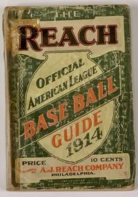 The REACH OFFICIAL AMERICAN LEAGUE BASE BALL GUIDE For 1914.; An Annual Compendium of Base Ball Records