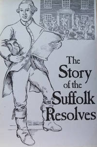 The Story of the Suffolk Resolves