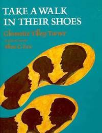 image of Take a Walk in Their Shoes : Biographies of 14 Outstanding African Americans