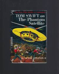 Tom Swift On The Phantom Satellite #9 HB/DJ 1956