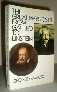 image of The Great Physicists from Galileo to Einstein