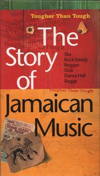image of Tougher than Tough, The Story of Jamaican Music.
