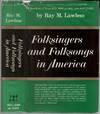 Folksingers and Folksongs In America