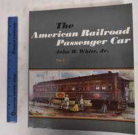 image of The American Railroad Passenger Car (2 Volumes)