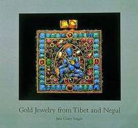 Gold Jewelry from Tibet and Nepal by Jane Casey Singer - Hardcover - 1997-06-05 - from Books Express (SKU: 050097442X)