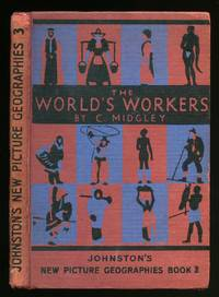 The World's Workers; Johnston's New Picture Geographers Book 3