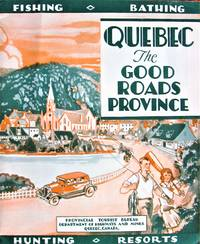 image of Quebec. the Good Roads Province