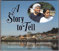 A Story to Tell: Traditions of a Tlingit Community (We Are Still Here)