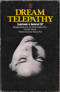 image of Dream Telepathy: Experiments in Nocturnal Esp