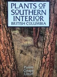 Plants of Southern Interior British Columbia