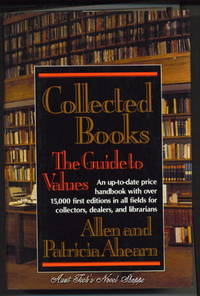Collected Books: The Guide To Values:  An Up-To-Date Price Handbook with  over 15,000 First...