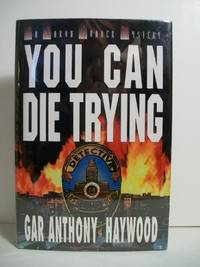 YOU CAN DIE TRYING
