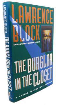 THE BURGLAR IN THE CLOSET :  A Bernie Rhodenbarr Mystery