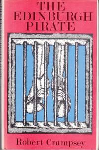 The Edinburgh Pirate  - SIGNED