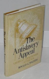image of The antislavery appeal; American abolitionism after 1830