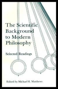 image of THE SCIENTIFIC BACKGROUND TO MODERN PHILOSOPHY