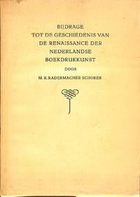 Bijdrage tot de geschiedenis van de Renaissance der Nederlandse  boekdrukkunst.