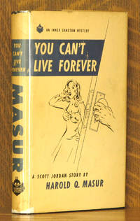 YOU CAN'T LIVE FOREVER - A SCOTT JORDAN STORY