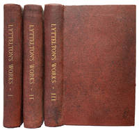 The Works of George Lord Lyttelton; formerly printed separately: and now first collected together, with some other pieces never before printed. Published by George Edward Ayscough, Esq.
