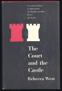 image of The Court And The Castle : Some Treatments Of A Recurrent Theme