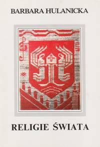 Religie Swiata w tkaninie podwojnej (religious weavings) by Hulanicka,Barbara - 1991