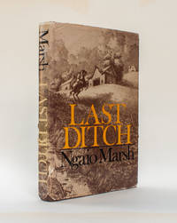 Last Ditch by Ngaio Marsh - 1977