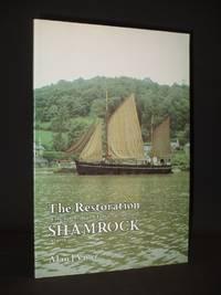 The Restoration of the Ketch-Rigged Tamar Sailing Barge Shamrock 1974-79