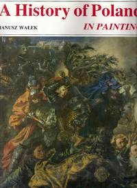 A History of Poland in Painting