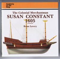 The Colonial Merchantman Susan Constant 1605, Anatomy of the Ship