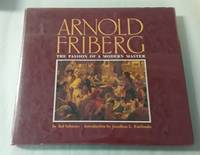 image of Arnold Friberg (First Edition)  The Passion of a Modern Master