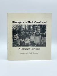 image of Strangers in Their Own Land: A Choctaw Portfolio