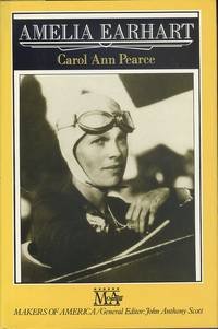 Amelia Earhart (Makers of America)