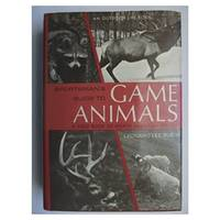 Sportsman's Guide to Game Animals: A Field Book of North American Species Hardcover