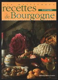 image of Les meilleures recettes de Bourgogne (40 recettes)