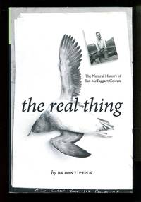 image of The Real Thing: The Natural History of Ian McTaggart Cowan