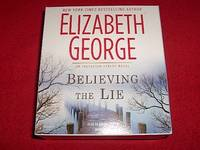 Believing the Lie [An Inspector Lynley Novel]