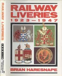 Railway Liveries 1923 - 1947.