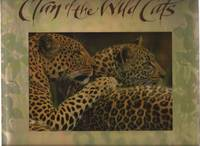 Clan of the Wild Cats: A Celebration of Felines in Word and Image by  ed. w/intro. by Elizabeth Marshall Thomas & illus. by Paul Kratter  Diana - 1996 1st ed - from Auldfarran Books, IOBA (SKU: 18746)