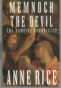 MEMNOCH THE DEVIL The Vampire Chronicles, Rice, Anne