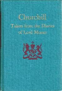 image of Churchill: Taken from the Diaries of Lord Moran: The Struggle for Survival  1940-1965