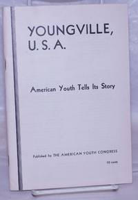 image of Youngville, U.S.A: American youth tells its story