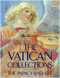 The Vatican Collections: The Papacy and Art