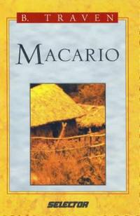 Macario by B. Traven - Paperback - 2003 - from ThriftBooks (SKU: G9706436448I3N00)