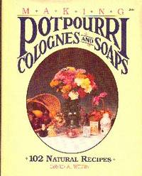 image of Making Potpourri Colognes and Soaps