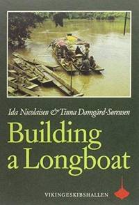 Building a Longboat: An Essay on the Culture and History of a Bornean People