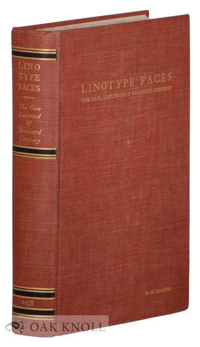 Hartford, CT: The Case, Lockwood & Brainard Co, 1938. cloth. Type Specimens. 8vo. cloth. xvi, 280 pa...