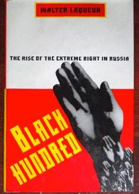 Black Hundred: The Rise of the Extreme Right in Russia