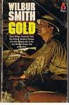 GOLD by Wilbur Smith - Paperback - (Film/TV tie-in) - 1974 - from Sugen & Co. (SKU: 007373)