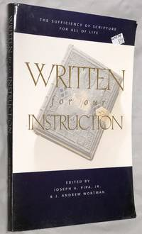 WRITTEN FOR OUR INSTRUCTION